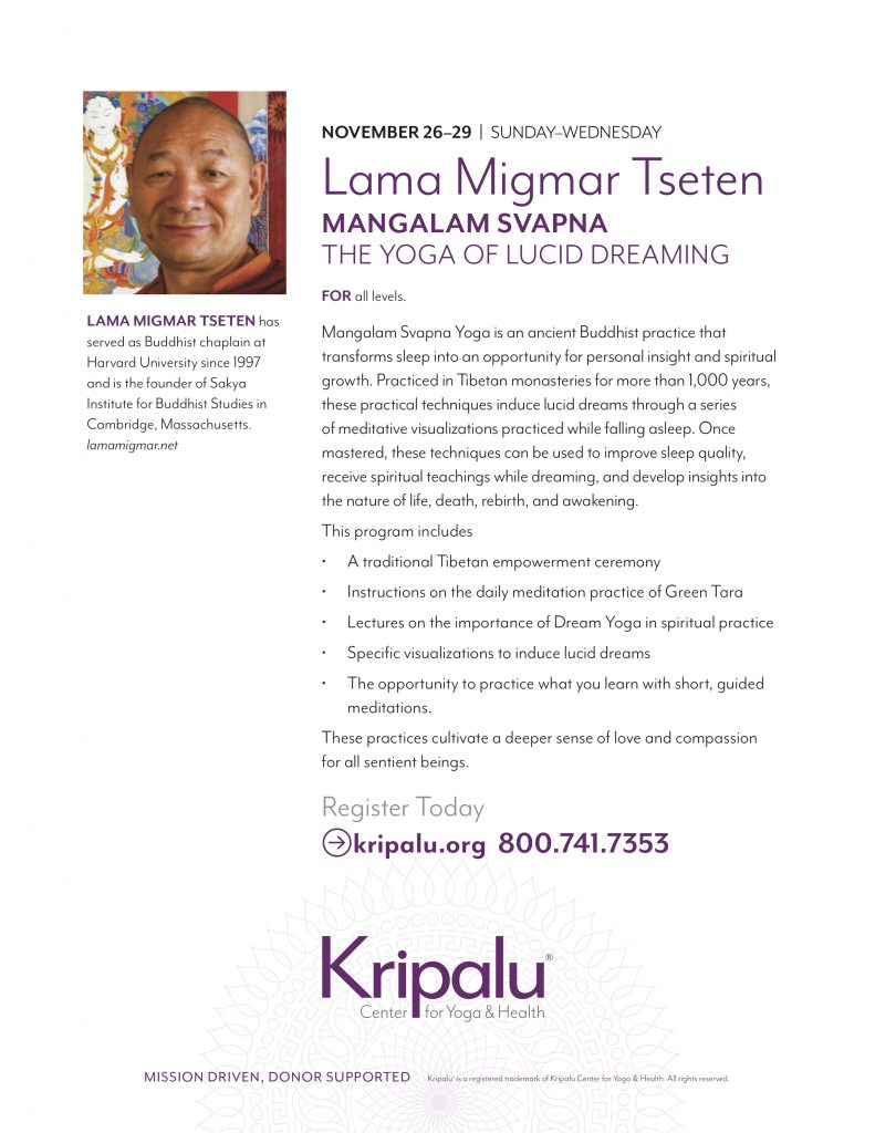 Lama Migmar Mangalam Svapna Lucid Dreaming at Kripalu