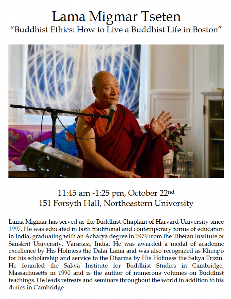 "Lama Migmar ""Buddhist Ethics: How to Live a Buddhist Life in Boston"""
